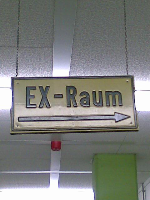 der EX Raum